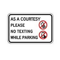 Parking Lot Sign -No texting(As a courtesy) 18x12
