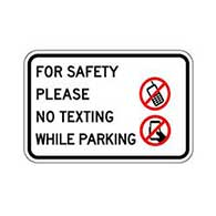 For Safety No Texting While Parking -18X12