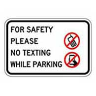 Parking lot safety sign no texting while parking