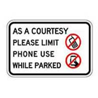 Parking sign for limiting cell phone use in parking lot
