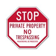B-Stock:STOP Private Property No Trespassing Violators Prosecuted 18x18