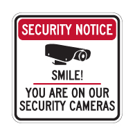 Security Notice Smile! You Are On Our Security Cameras Sign - 24x24