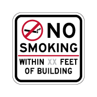 No Smoking within XX Feet Of Building Sign - 12x12 - Non-reflective Sign
