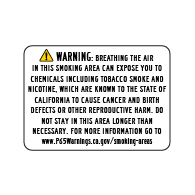 Proposition 65 Designated Smoking Area Warning Sign - 14x10 - Outdoor rated Non-Reflective aluminum Smoking Area Warning Signs