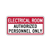 Electrical Room Authorized Personnel Only Sign - 12x6 - Non-Reflective rust-free aluminum signs