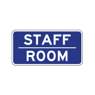 Staff Room Sign - 12x6 - Non-Reflective rust-free aluminum signs