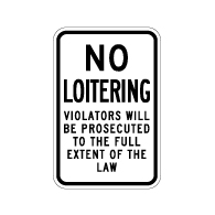 No Loitering Violators Will Be Prosecuted Sign - 12x18 - Reflective Rust-Free Aluminum No Loitering Signs for Property Management