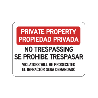 English-Spanish Private Property No Trespassing Violators Will Be Prosecuted Sign - 24x18