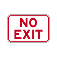 No Exit Sign in 24x18 size - Reflective Rust-Free Heavy Gauge Aluminum Parking Lot Signs