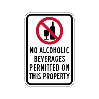 High Quality American Made NO Alcoholic Beverages Permitted On This Property Sign - 12x18