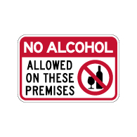 NO Alcoholic Beverages Permitted On This Property Signs - 12x18