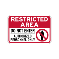 Restricted Area Do Not Enter Authorized Personnel Only Sign - 18x12 - Reflective and rust-free aluminum outdoor-rated No Trespassing signage
