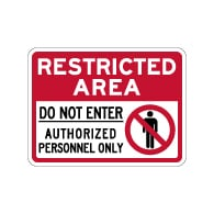 Restricted Area Do Not Enter Authorized Personnel Only Sign - 24x18 - Reflective and rust-free aluminum outdoor-rated No Trespassing signage