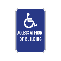 Wheelchair Access At Front Of Building Sign - With or Without Arrow - 12x18