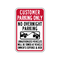 Customer Parking No Overnight Parking Tow-Away Signs - 12x18 - Available from STOPSignsAndMore.com