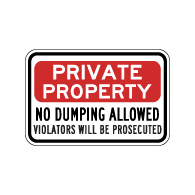 No Dumping Violators Will Be Prosecuted Signs - 18x12 - Stop costly illegal dumping with our durable and reflective aluminum No Dumping signs