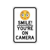 Smile! You're On Camera Sign with Flushed Face Emoji - 12x18 - Made with Reflective Rust-Free Heavy Gauge Durable Aluminum available online for shipping from STOPSignsAndMore.com