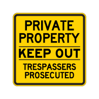 Private Property Keep Out Trespassers Prosecuted Sign - 24x24 - Made with Reflective Rust-Free Heavy Gauge Durable Aluminum available in various colors at STOPSignsAndMore.com