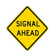 Traffic Signal Ahead Warning Signs - 24X24 - Regulation Reflective Rust-Free Heavy Gauge Aluminum Road Signs. This sign meets Federal MUTCD Sign specifications for the W3-3a Signal Ahead Warning Sign.