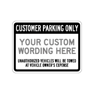 Custom Customer Parking Only Sign - 24x18 - Made with Reflective Rust-Free Heavy Gauge Durable Aluminum available at STOPSignsAndMore