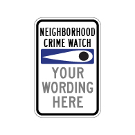 Custom Neighborhood Crime Watch Eye Sign - 12x18 - Made with 3M Engineer Grade Reflective Rust-Free Heavy Gauge Durable Aluminum available from STOPSignsAndMore.com