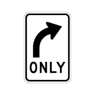 Buy our R3-5R Right Turn Only Arrow Signs - 12x18 - Official MUTCD Reflective Rust-Free Heavy Gauge Aluminum Road Signs