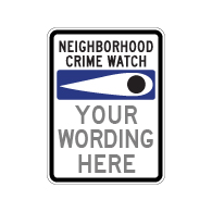 Custom Neighborhood Crime Watch Eye Sign - 18x24 - Made with 3M Engineer Grade Reflective Rust-Free Heavy Gauge Durable Aluminum available from STOPSignsAndMore.com