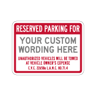 City of Los Angeles Custom Reserved Parking Tow-Away Sign - 24x18 - Made with 3M Engineer Grade Reflective Rust-Free Heavy Gauge Durable Aluminum available at STOPSignsAndMore.com