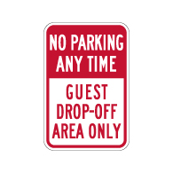 No Parking Any Time Guest Drop-Off Area Only Sign - 12x18 - Made with 3M Engineer Grade Reflective Rust-Free Heavy Gauge Durable Aluminum available at STOPSignsAndMore.com