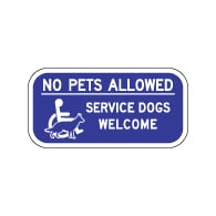 No Pets Allowed Service Dogs Welcome Sign - 12x6 - Made with Non-Reflective Sheeting and Rust-Free Heavy Gauge Durable Aluminum available at STOPSignsAndMore.com