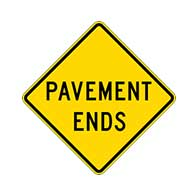 Pavement Ends Warning Signs - 24x24 - Regulation Reflective Rust-Free Heavy Gauge Aluminum Road Signs. This sign meets Federal MUTCD Sign specifications for the W8-3 Pavement Ends Warning Sign.
