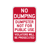 No Dumping Dumpster Not For Public Use Sign - 12x18 - Made with Reflective Rust-Free Heavy Gauge Durable Aluminum availble from StopSignsandMore.com