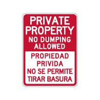 Bilingual Private Property No Dumping Allowed Sign - 18x24 - Made with Reflective Rust-Free Heavy Gauge Durable Aluminum availble from StopSignsandMore.com