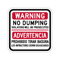 Bilingual Warning No Dumping Sign (English/Spanish) - 12x12 - Made with Reflective Rust-Free Heavy Gauge Durable Aluminum available to ship from StopSignsandMore.com