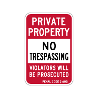 California Penal Code Private Property No Trespassing Sign - 18x12 - Reflective rust-free heavy-gauge aluminum No Trespassing Signs