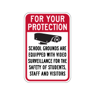 School Grounds Are Equipped With Video Surveillance Sign - 12x18 - Made with Reflective Rust-Free Heavy Gauge Durable Aluminum available to ship from StopSignsandMore