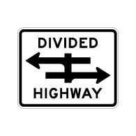 R6-3 Divided Highway Traffic Sign H.I.P. - 30x24 - Made with High Intensity Prismatic Reflective Sheeting & Rust-Free Heavy Gauge Aluminum at STOPSignsAndMore.com