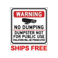 Label - Warning No Dumping Dumpster Not For Public Use - 9x9 (Pack of 3) - Digitally printed on rugged vinyl using outdoor-rated inks. Buy Video Surveillance Stickers and Security Warning Labels from StopSignsandMore