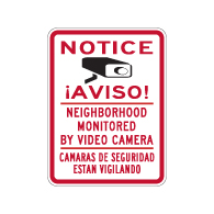 Bilingual English-Spanish Notice Neighborhood Monitored By Video Camera Sign- 18x24 - Reflective Rust-Free Heavy Gauge Aluminum Video Surveillance Signs