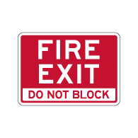 Fire Exit Do Not Block Sign - 14x10 - Outdoor rated Non-Reflective Aluminum Emergency Exit Property Management Warning Signs