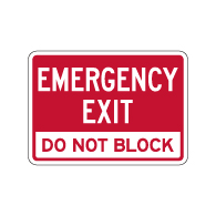 Emergency Exit Do Not Block Sign - 14x10 - Outdoor rated Non-Reflective Aluminum Emergency Exit Property Management Warning Signs