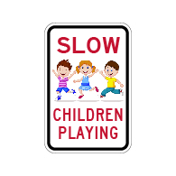 SLOW Neighborhood Children Playing Sign - 12x18 - Made with Engineer Grade Reflective Rust-Free Heavy Gauge Durable Aluminum available at STOPSignsAndMore.com