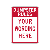 Semi-Custom Dumpster Rules Sign - 18x24 - Made with 3M Engineer Grade Reflective Rust-Free Heavy Gauge Durable Aluminum available to ship quick from STOPSignsAndMore