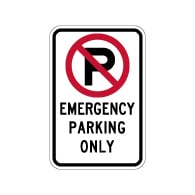 No Parking Symbol Emergency Parking Only Sign - 12x18 - Made with Engineer Grade Reflective Rust-Free Heavy Gauge Durable Aluminum available from STOPSignsAndMore