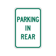 Parking In Rear Sign - 12x18 - Made with 3M Engineer Grade Reflective Rust-Free Heavy Gauge Durable Aluminum available to ship from STOPSignsAndMore.com