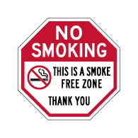 No Smoking This Is A Smoke Free Zone STOP Sign - 12x12 - Made with Engineer Grade Reflective Rust-Free Heavy Gauge Durable Aluminum available at STOPSignsAndMore.com