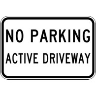 No Parking Active Driveway Signs 24x18