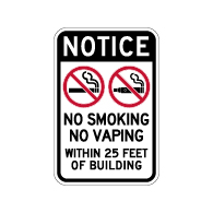 Notice No Smoking No Vaping Within 25ft of Building Sign - 12x18 - Made with Non-Reflective Matte Rust-Free Heavy Gauge Durable Aluminum available at STOPSignsAndMore.com