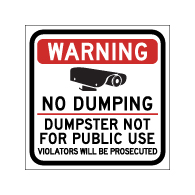 Warning No Dumping Dumpster Not For Public Use Magnetic Sign - 12x12 - Made with Reflective Magnum Magnetics 30 Mil Material available from StopSignsandMore.com