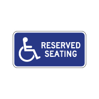 Wheelchair Accessible Reserved Seating Sign - No Arrow - 12x6. Made with Non-Reflective Rust-Free Heavy Gauge Durable Aluminum available at STOPSignsAndMore.com